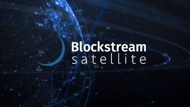 Announcing Blockstream Satellite: Broadcasting Bitcoin from Space